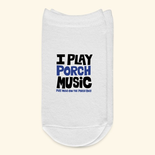 I PLAY PORCH MUSIC - Ankle Socks