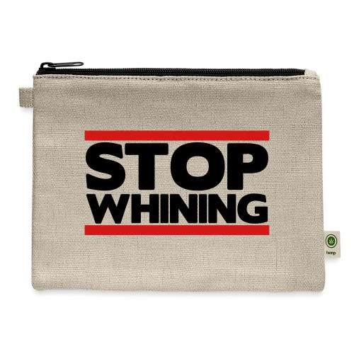 Stop Whining - Carry All Pouch