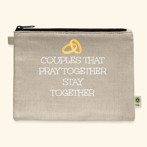 COUPLES THAT PRAY TOGETHER STAY TOGETHER - Carry All Pouch