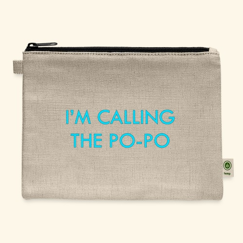 I'M CALLING THE PO-PO | ABBEY HOBBO INSPIRED - Carry All Pouch