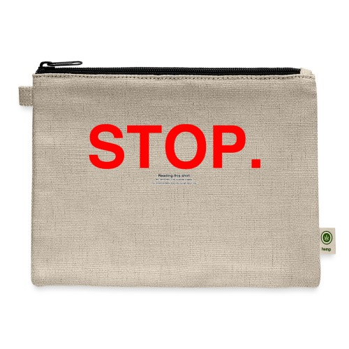 stop - Carry All Pouch