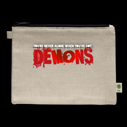 YOU'RE NEVER ALONE IF YOU'VE GOT DEMONS! - Carry All Pouch