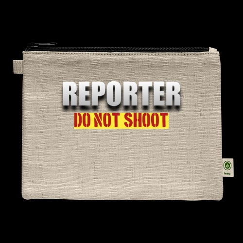 REPORTER. DO NOT SHOOT. - Carry All Pouch