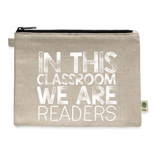 In This Classroom We Are Readers Teacher Pillow - Carry All Pouch