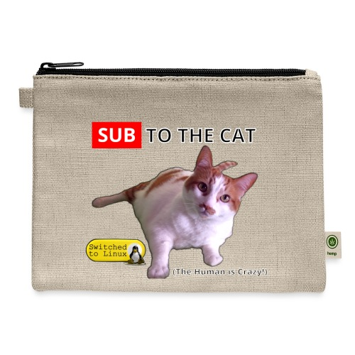 Sub to the Cat - Carry All Pouch