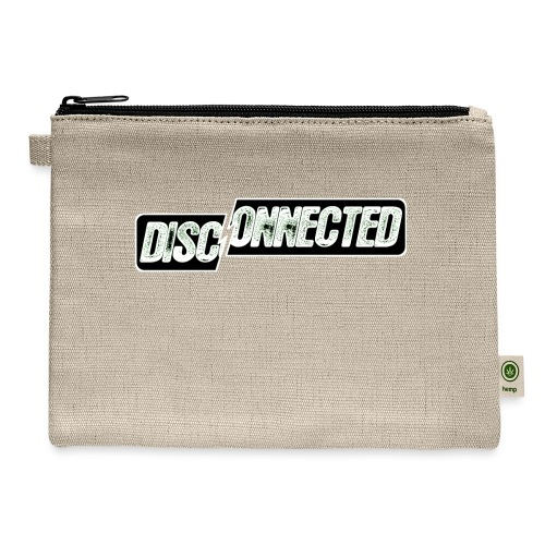 Disconnected - Carry All Pouch