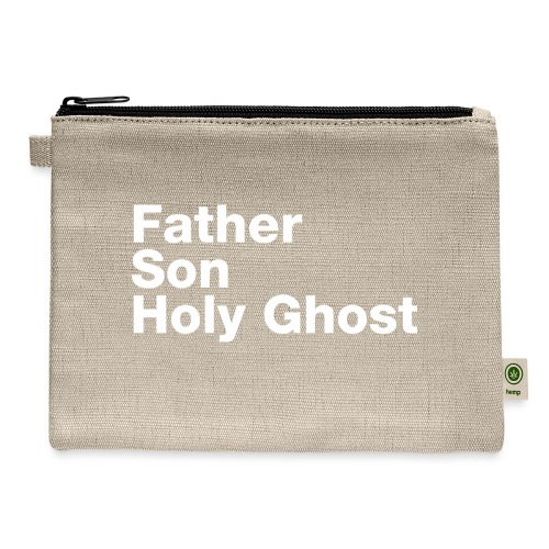 Father Son Holy Ghost - Carry All Pouch