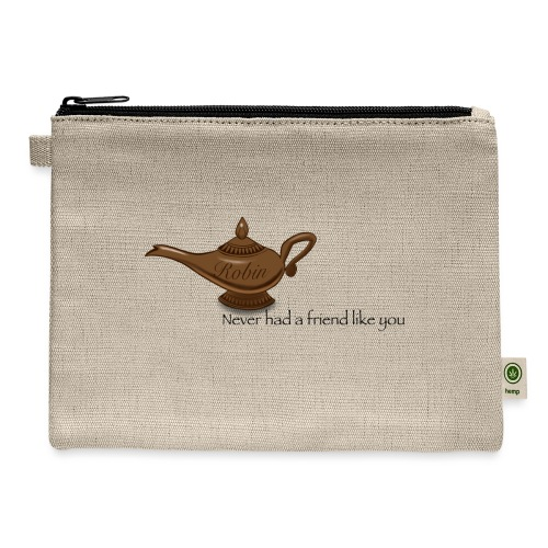 Never had a friend like you - Carry All Pouch