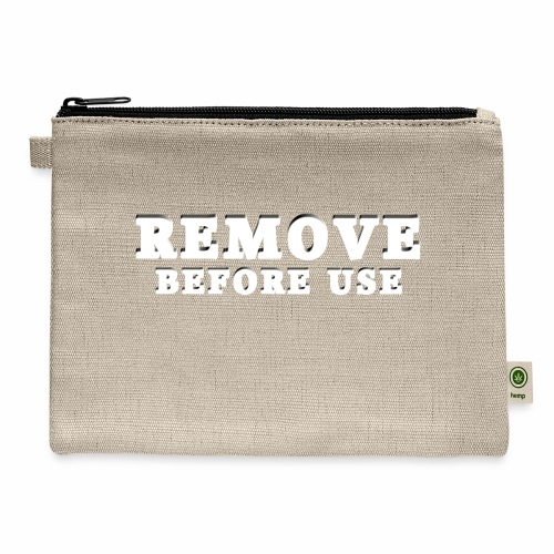 Remove Before Use for dark - Carry All Pouch