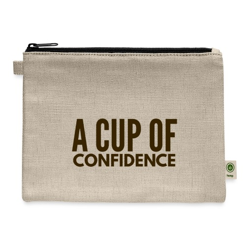 A Cup Of Confidence - Carry All Pouch