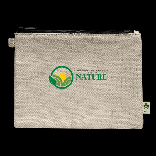 What is the NATURE of NATURE? It's MANUFACTURED! - Carry All Pouch