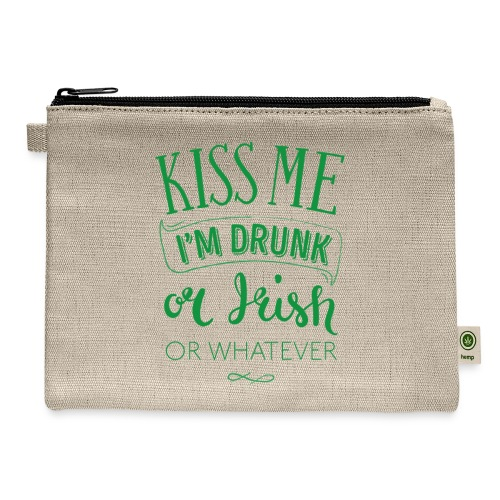 Kiss Me. I'm Drunk. Or Irish. Or Whatever - Carry All Pouch