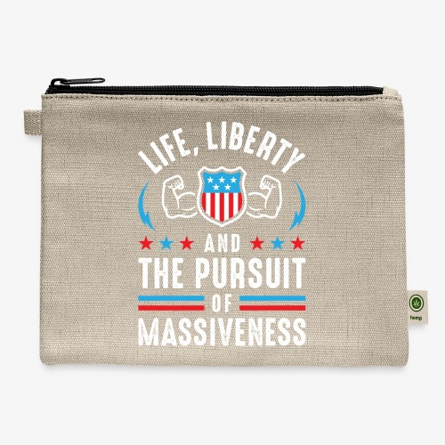 Life, Liberty And The Pursuit Of Massiveness - Carry All Pouch