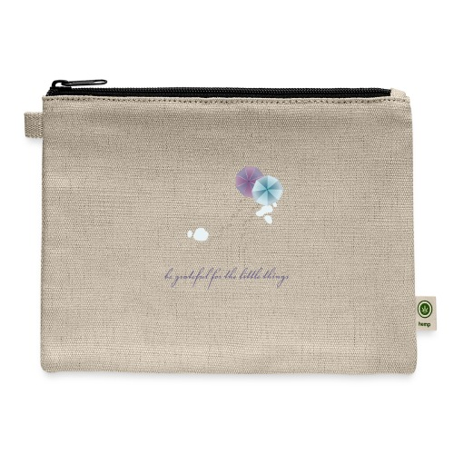 Be grateful for the little things - Carry All Pouch