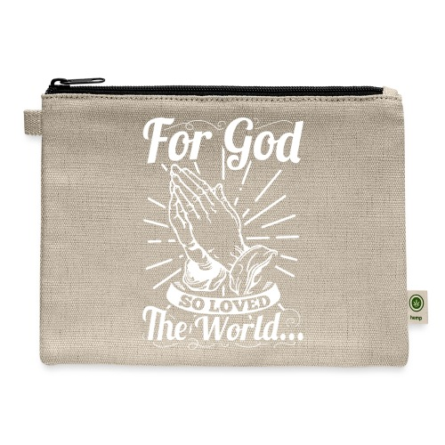For God So Loved The World... (White Letters) - Carry All Pouch