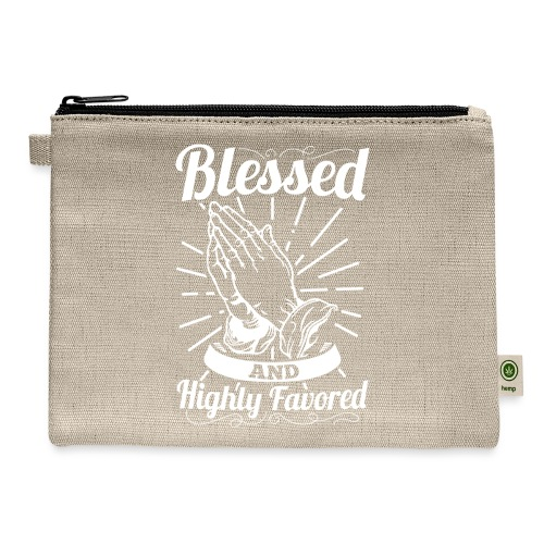 Blessed And Highly Favored (Alt. White Letters) - Carry All Pouch