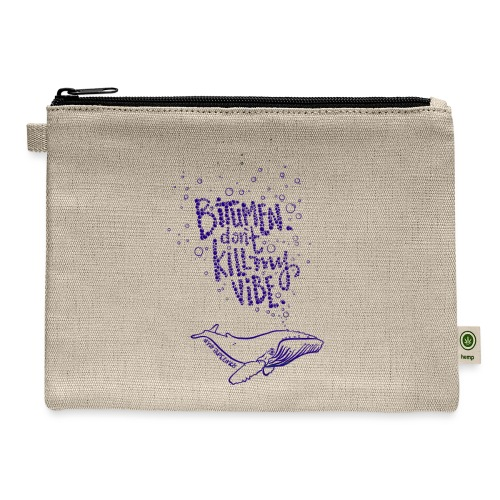 bitumen don't kill my vibe - navy - Carry All Pouch