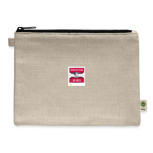 women are strong as hell - Carry All Pouch