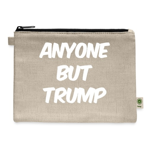 Anyone Besides Trump - Carry All Pouch
