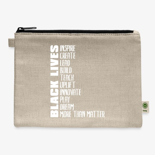 Black Lives More Than Matter - Carry All Pouch