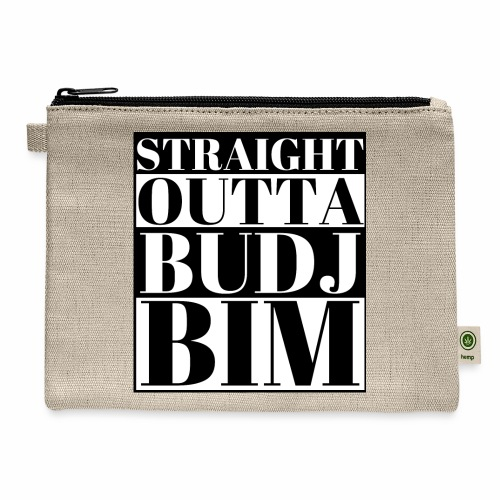 STRAIGHT OUTTA BUDJ BIM - Carry All Pouch