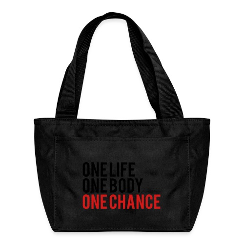 One Life One Body One Chance - Lunch Bag