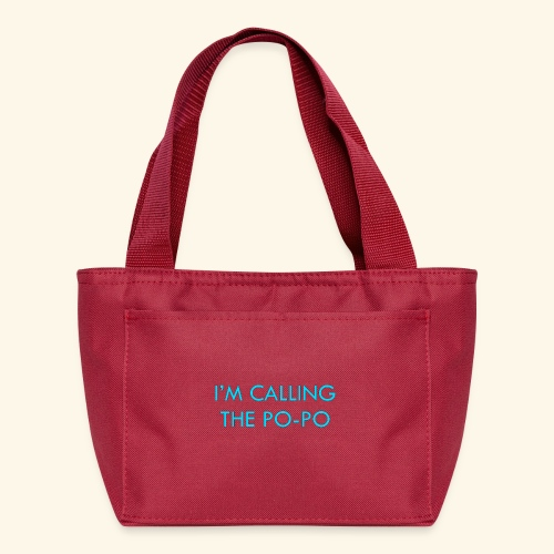 I'M CALLING THE PO-PO | ABBEY HOBBO INSPIRED - Lunch Bag