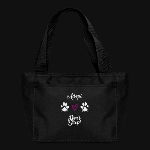 Adopt, don't shop! (white) - Lunch Bag