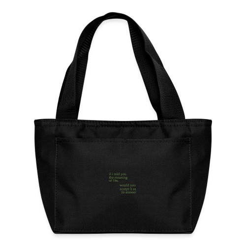 meaning of life - Lunch Bag