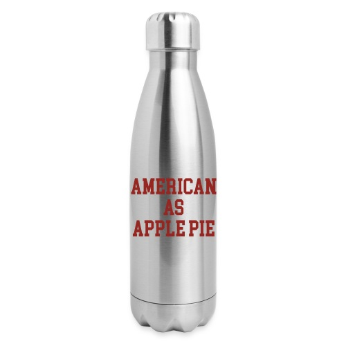 American as Apple Pie - Insulated Stainless Steel Water Bottle