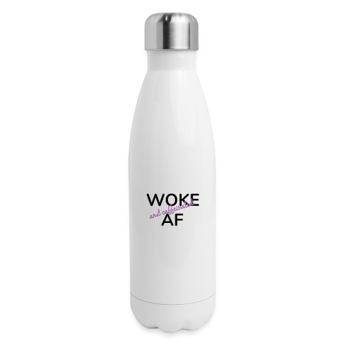 Woke & Caffeinated AF design - Insulated Stainless Steel Water Bottle