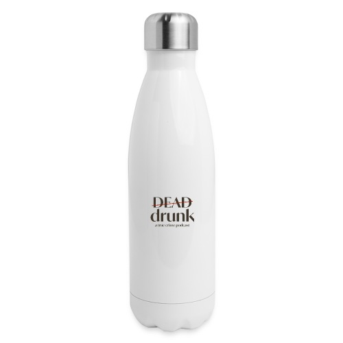 OUR FIRST MERCH - Insulated Stainless Steel Water Bottle