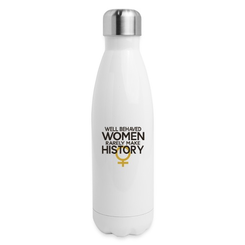 Well Behaved Women Rarely - Insulated Stainless Steel Water Bottle