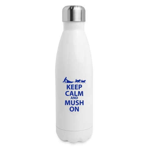 Keep Calm & MUSH On - Insulated Stainless Steel Water Bottle