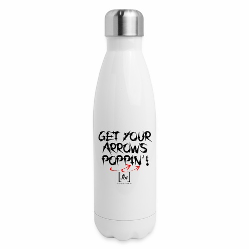 Get Your Arrows Poppin'! [fbt] - Insulated Stainless Steel Water Bottle