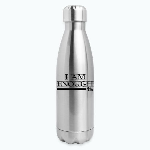 ENOUGH - Insulated Stainless Steel Water Bottle