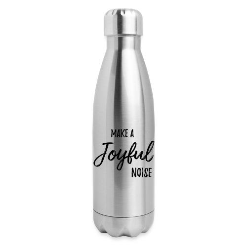 joyfulnoise2 - Insulated Stainless Steel Water Bottle