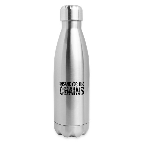 Insane For the Chains Disc Golf Black Print - Insulated Stainless Steel Water Bottle