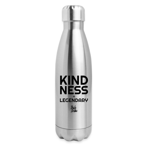 KINDNESS IS LEGENDARY BLACK - Insulated Stainless Steel Water Bottle