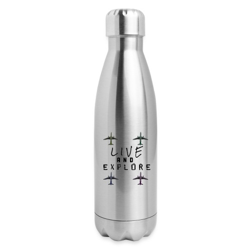 Live and Explore - Insulated Stainless Steel Water Bottle
