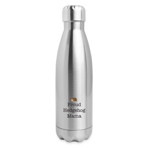 Proud Hedgehog Mama - Insulated Stainless Steel Water Bottle