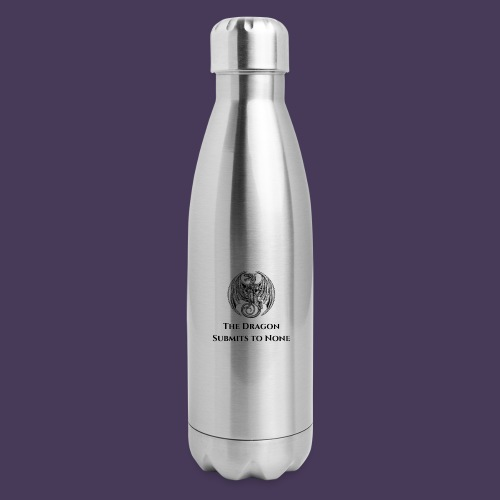 The dragon submits to none black - Insulated Stainless Steel Water Bottle
