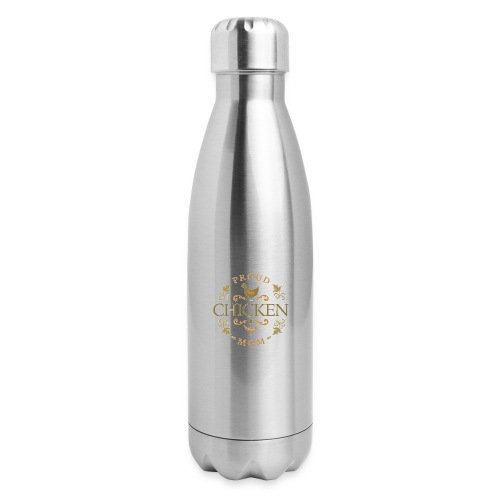 proud chicken mom - Insulated Stainless Steel Water Bottle