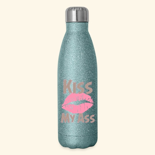 Kiss my ass - Insulated Stainless Steel Water Bottle