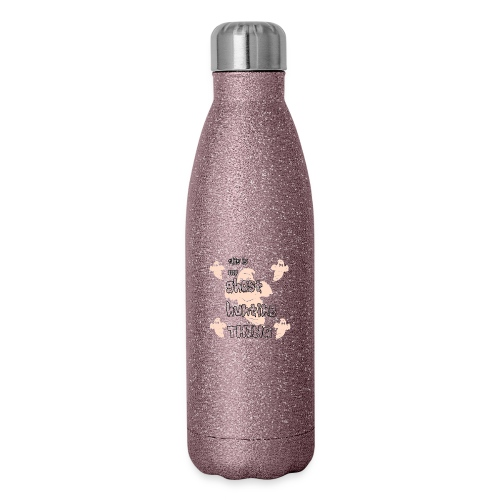 ghost hunting thing - Insulated Stainless Steel Water Bottle
