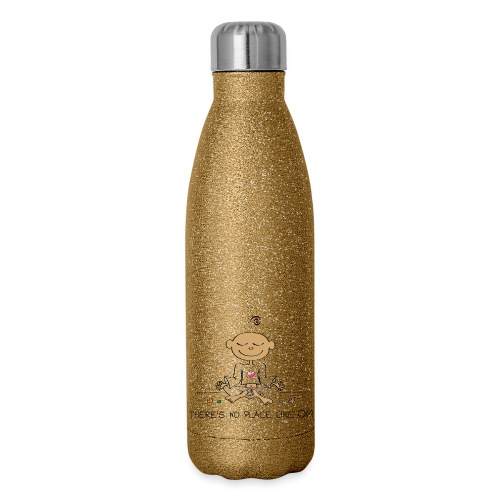 There is no place like OM - Insulated Stainless Steel Water Bottle