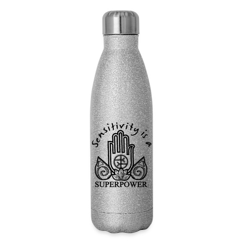 Sensitivity Is A Superpower - Insulated Stainless Steel Water Bottle