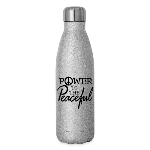 Power To The Peaceful - Insulated Stainless Steel Water Bottle