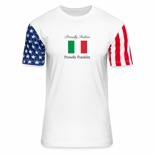Proudly Italian, Proudly Franklin - Unisex Stars & Stripes T-Shirt