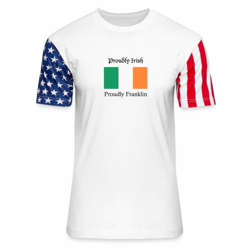 Proudly Irish, Proudly Franklin - Unisex Stars & Stripes T-Shirt